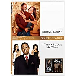Brown Sugar/I Think I Love My Wife