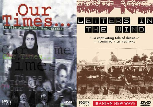 The Iranian New Wave: Letters in the Wind/Our Times