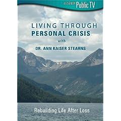 Living Through Personal Crisis With Dr Ann Kaiser