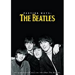 Parting Ways: Beatles - An Unauthorized Story