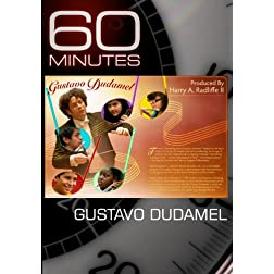 60 Minutes - Gustavo Dudamel (May 16, 2010)