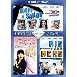 3 Hidden Gems: Adopt a Sailor / The Battle of Mary Kay / His & Hers