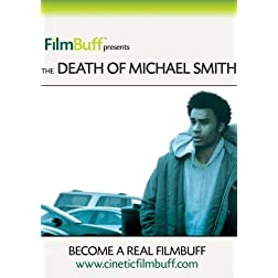 The Death of Michael Smith