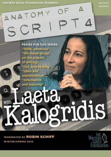 Anatomy of a Script 4 - Laeta Kalogridis