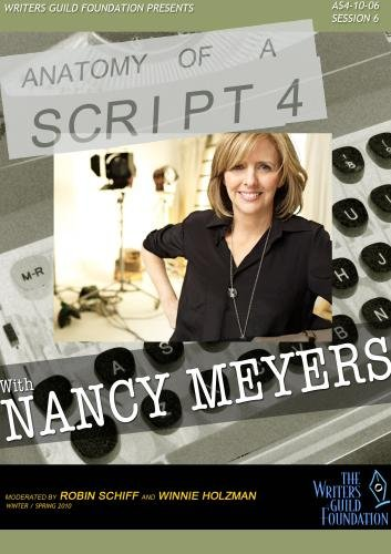 Anatomy of a Script 4 - Nancy Meyers