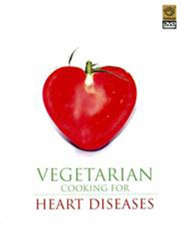 Vegetarian Cooking For Heart Diseases (4 Healthy, Nutritious Recipes for Healthy Living of Cardiac Patients DVD)