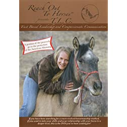 Reach Out to Horses: Trust Based Leadership & Compassionate Communication