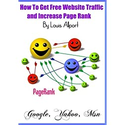 How To Get Free Website Traffic and Increase Page Rank - (Step By Step Video Tutorial)