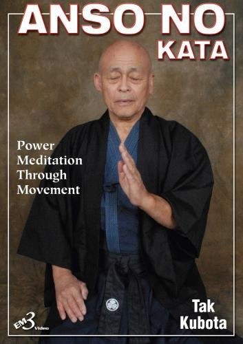 Anso No Kata - Power Meditation Through Movement