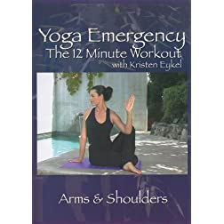 Yoga Emergency The 12 Minute Workout: Arms & Shoulders