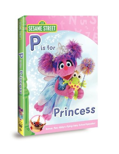 Sesame Street: Abby & Friends - P Is for Princess