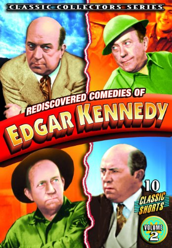 Kennedy, Edgar - Rediscovered Comedies of Edgar Kennedy, Volume 2