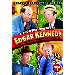 Rediscovered Comedies of Edgar Kennedy Vol 1