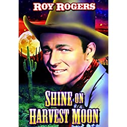 Shine On, Harvest Moon