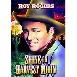Shine On, Harvest Moon