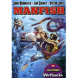 Manfish / Wetbacks