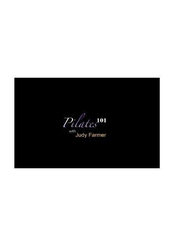 Pilates 101 with Judy Farmer