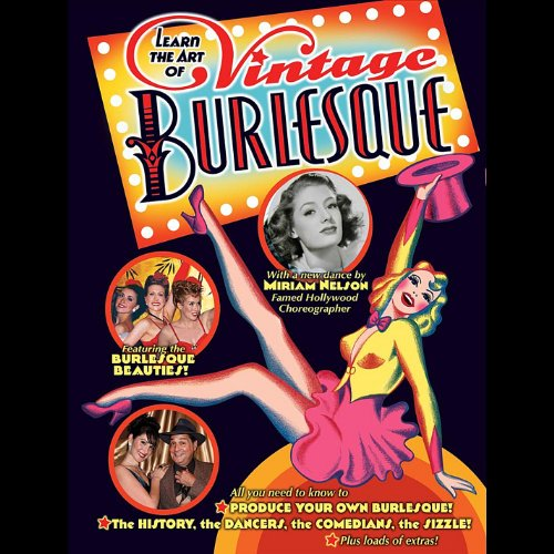 Learn The Art of Vintage Burlesque