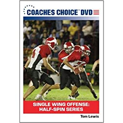 Single Wing Offense: Half-Spin Series