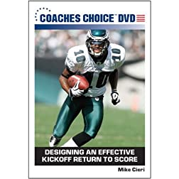 Designing an Effective Kickoff Return to Score