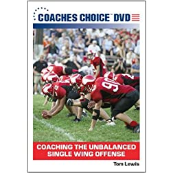 Coaching the Unbalanced Single Wing Offense