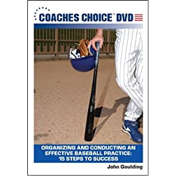 Organizing and Conducting an Effective Baseball Practice: 15 Steps to Success