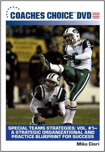 Special Teams Strategies: Vol 1 A Strategic Organizational and Practice Blueprint for Success