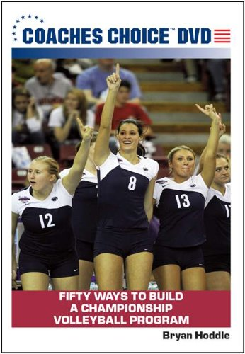 Fifty Ways to Build a Championship Volleyball Program