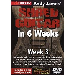 Andy James Shred Guitar in 6 Weeks: Week 3 DVD