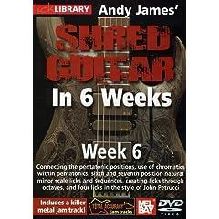 Andy James Shred Guitar in 6 Weeks: Week 6 DVD