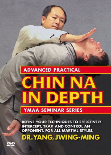 Advanced Practical Chin Na In Depth (YMAA grappling) Dr. Yang