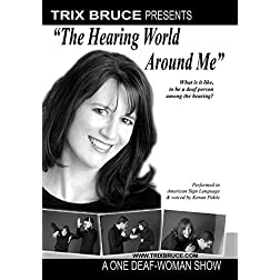 The Hearing World Around Me