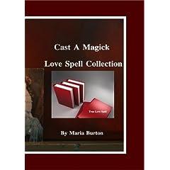 Burton Cast a Magick True Love Spell-01