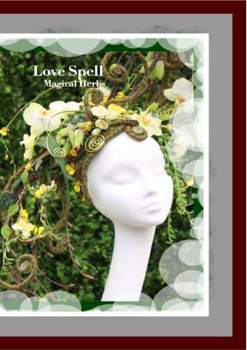 Burton Love Spell Mini Herbal Guide