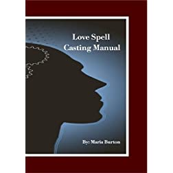 Burton Love Spell Casting Manual