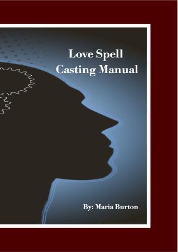 Burton Love Spell Casting Manual