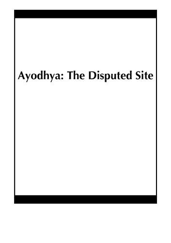 Ayodhya: The Disputed Site