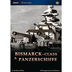 Bismarck-Class & Panzerschiffe