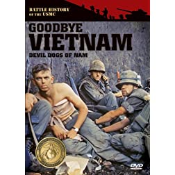 Devil Dogs of Nam: Goodbye Vietnam