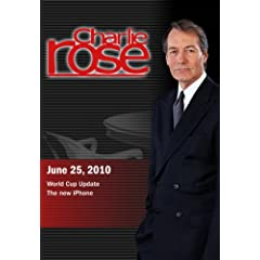 Charlie Rose - World Cup Update / Walter Mossberg (June 25 2010)