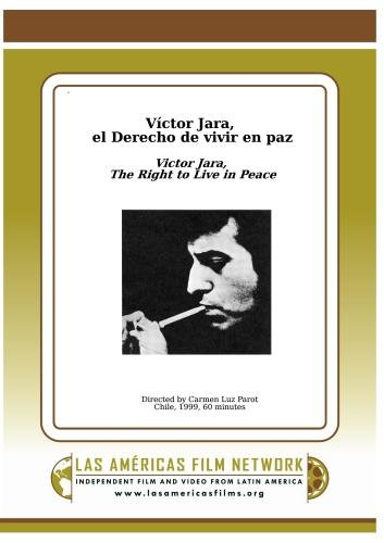 Victor Jara: The Right to Live in Peace