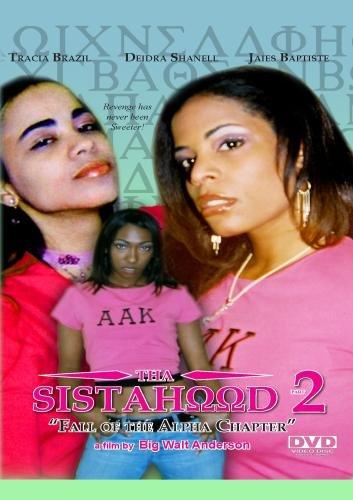 Tha Sistahood Part 2