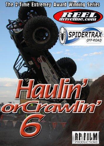 Haulin' Or Crawlin' 6
