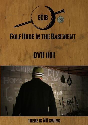 Golf Dude In The Basement - DVD 001