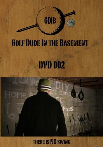 Golf Dude In The Basement - DVD 002