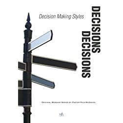 Decisions, Decisions: Decision Making Styles