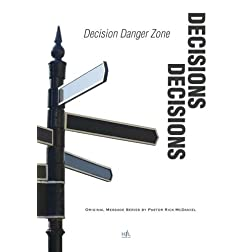 Decisions, Decisions:  Decision Danger Zones