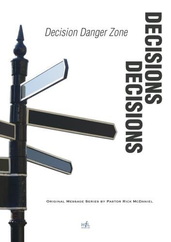 Decisions, Decisions:  Decision Danger Zones