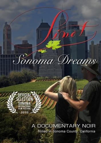 Pinot: Sonoma Dreams