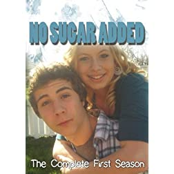 No Sugar Added: The Complete First Season